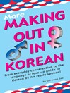 More Making Out in Korean (eBook)